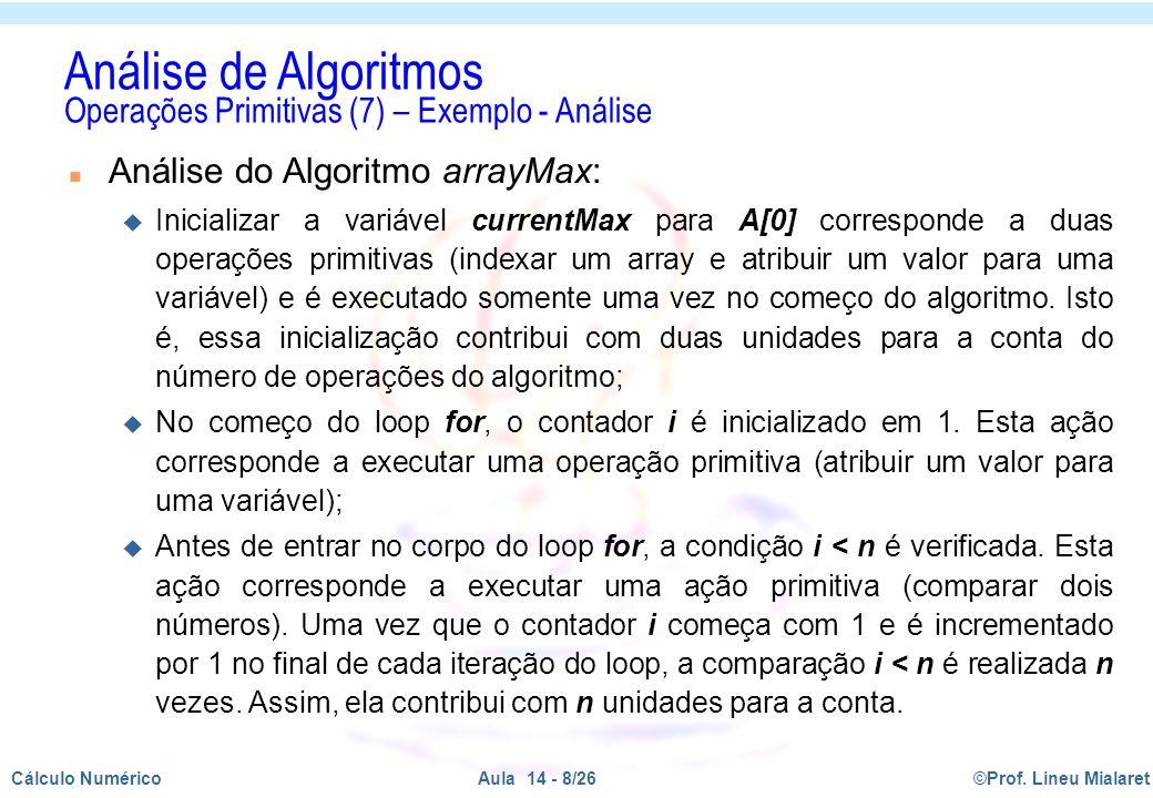 Análise de Algoritmos Operações Primitivas (7) – Exemplo - Análise