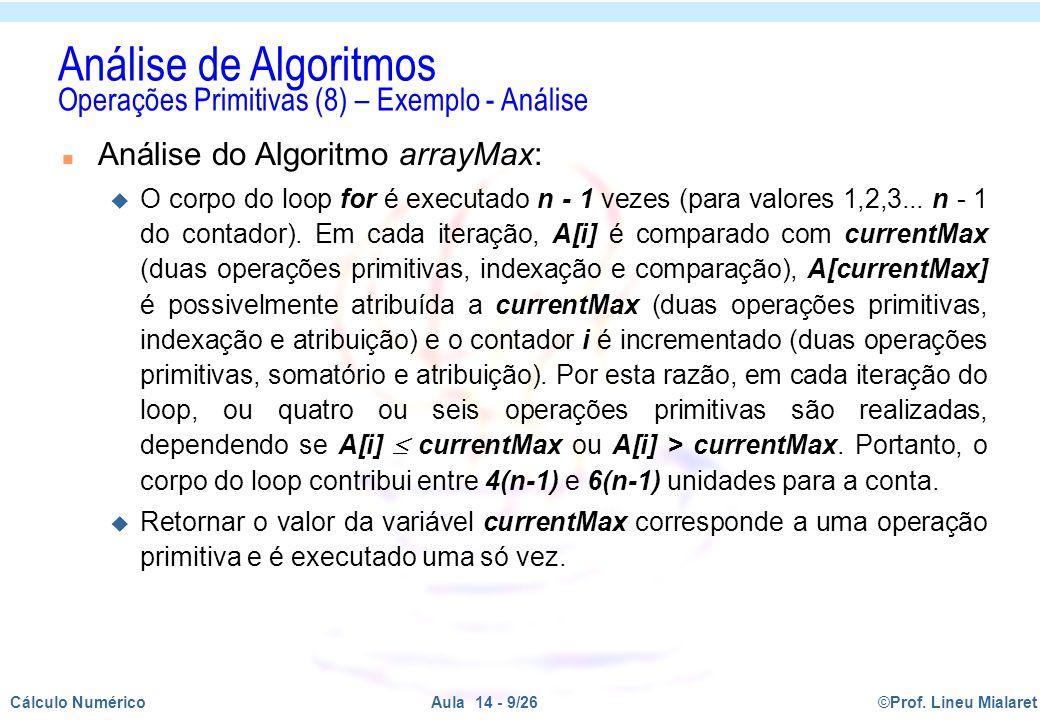 Análise de Algoritmos Operações Primitivas (8) – Exemplo - Análise