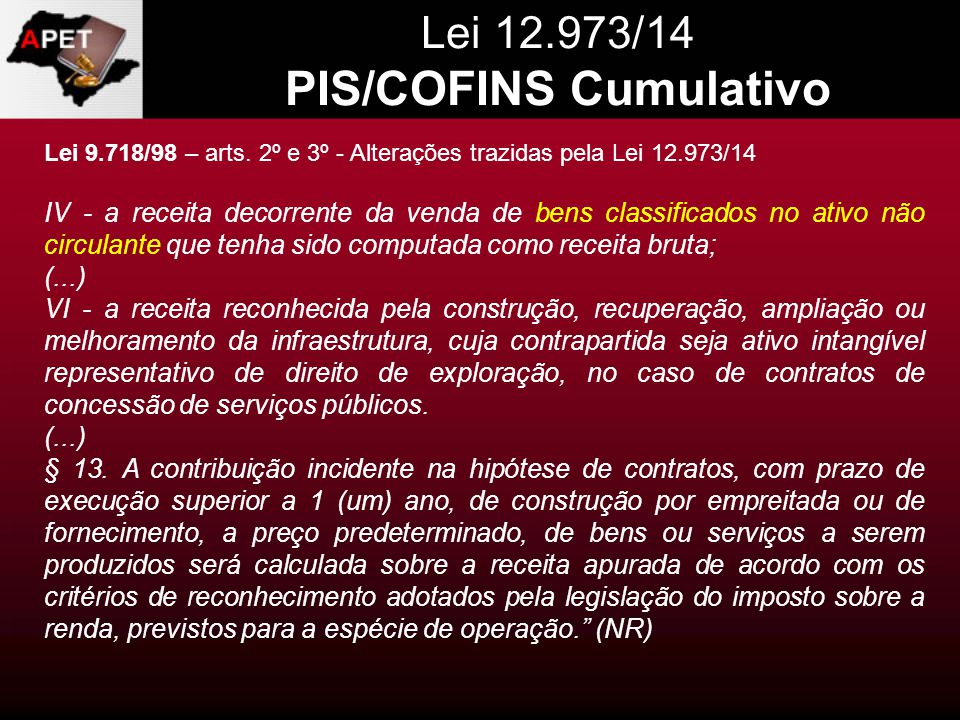 Lei 12.973/14 PIS/COFINS Cumulativo