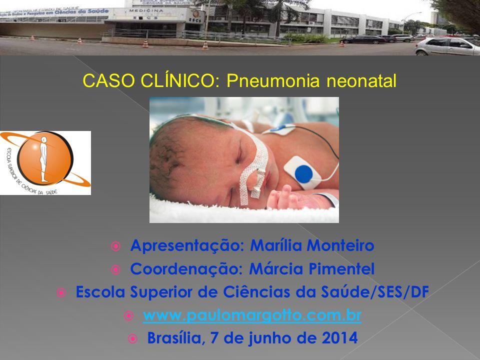 CASO CLÍNICO: Pneumonia neonatal