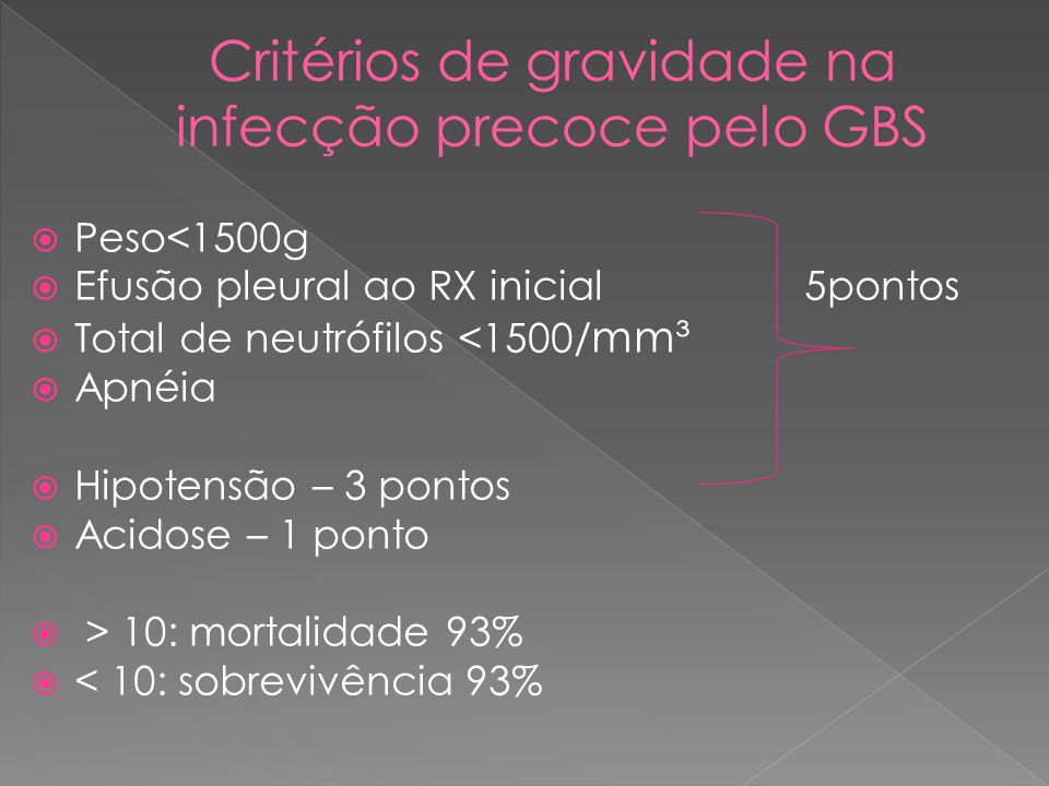 Critérios de gravidade na infecção precoce pelo GBS