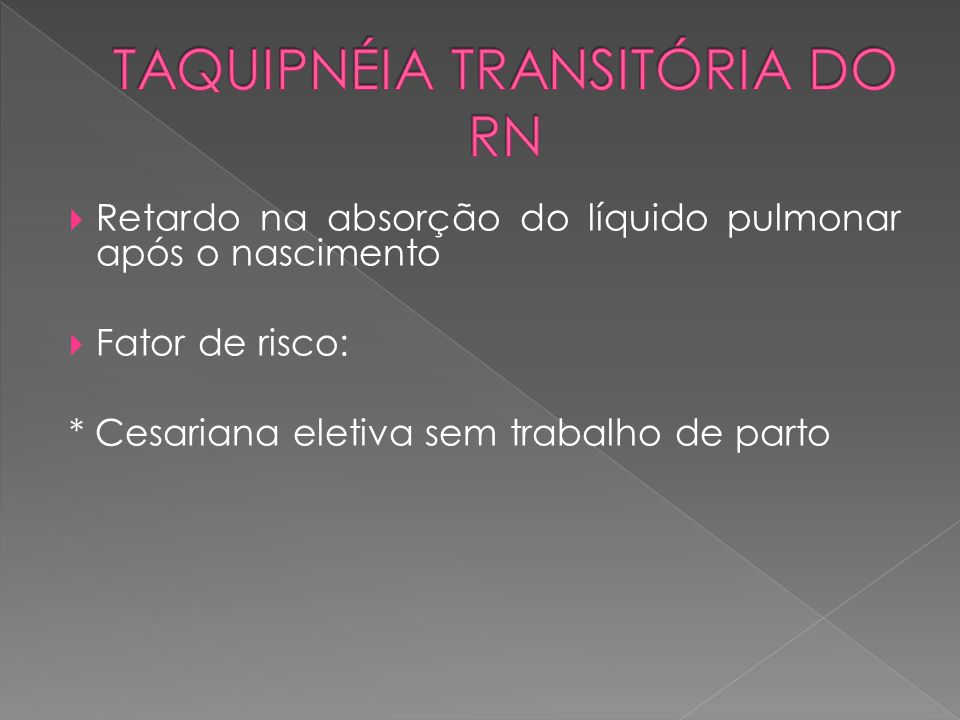 TAQUIPNÉIA TRANSITÓRIA DO RN