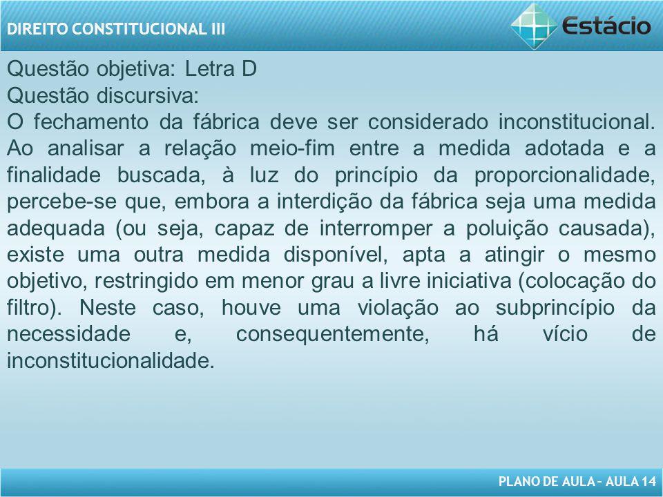 Questão objetiva: Letra D