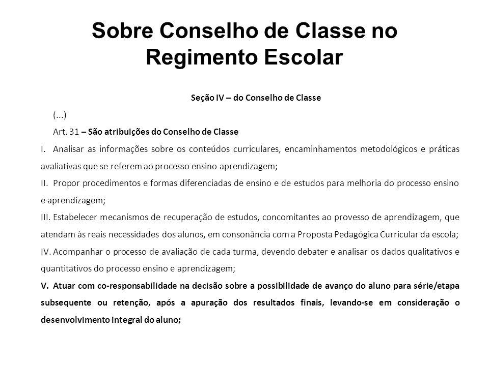 Sobre Conselho de Classe no Regimento Escolar