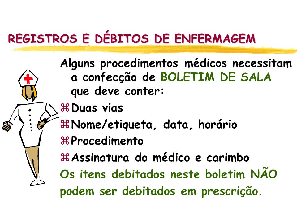 REGISTROS E DÉBITOS DE ENFERMAGEM