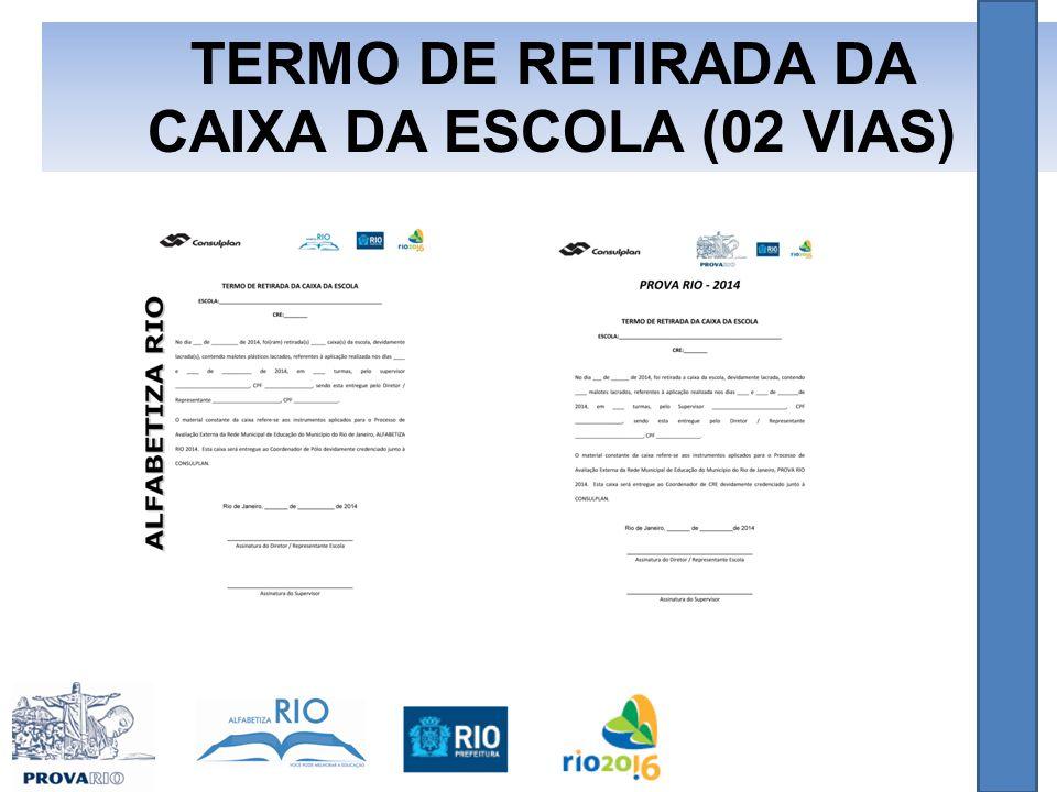 TERMO DE RETIRADA DA CAIXA DA ESCOLA (02 VIAS)