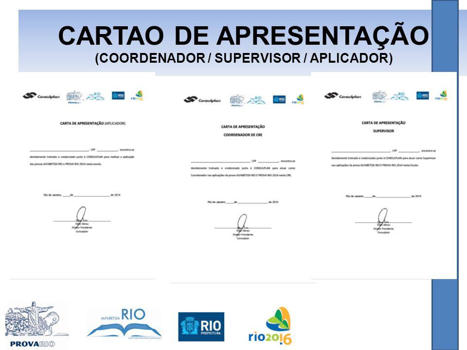 CARTAO DE APRESENTAÇÃO (COORDENADOR / SUPERVISOR / APLICADOR)