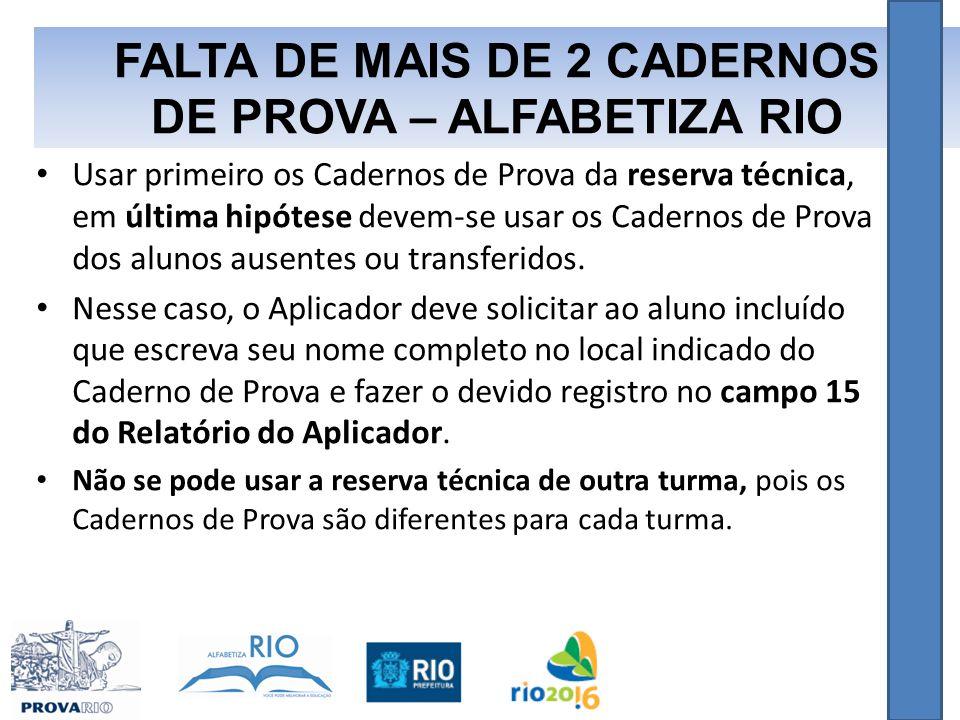 FALTA DE MAIS DE 2 CADERNOS DE PROVA – ALFABETIZA RIO