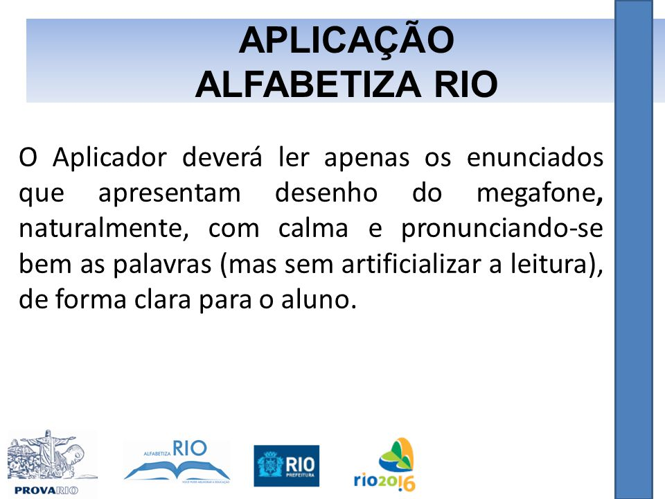 APLICAÇÃO ALFABETIZA RIO