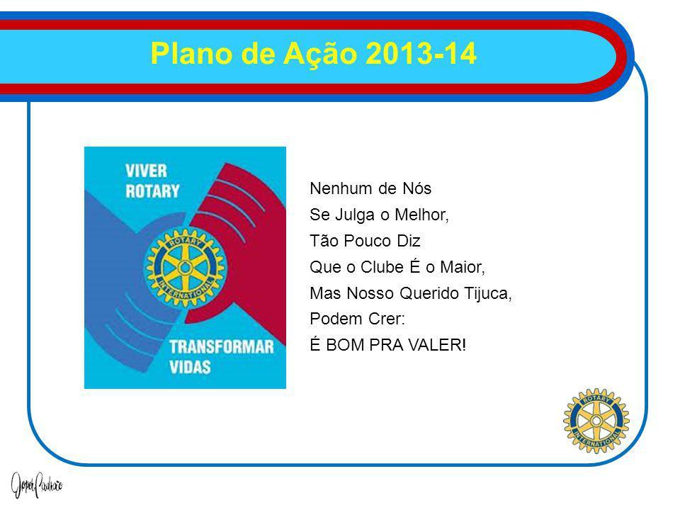 Plano de Ação 2013-14 Nenhum de Nós Se Julga o Melhor, Tão Pouco Diz