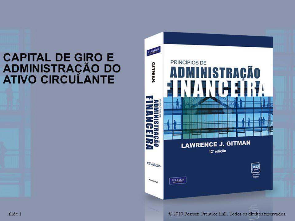 CAPITAL DE GIRO E ADMINISTRAÇÃO DO ATIVO CIRCULANTE