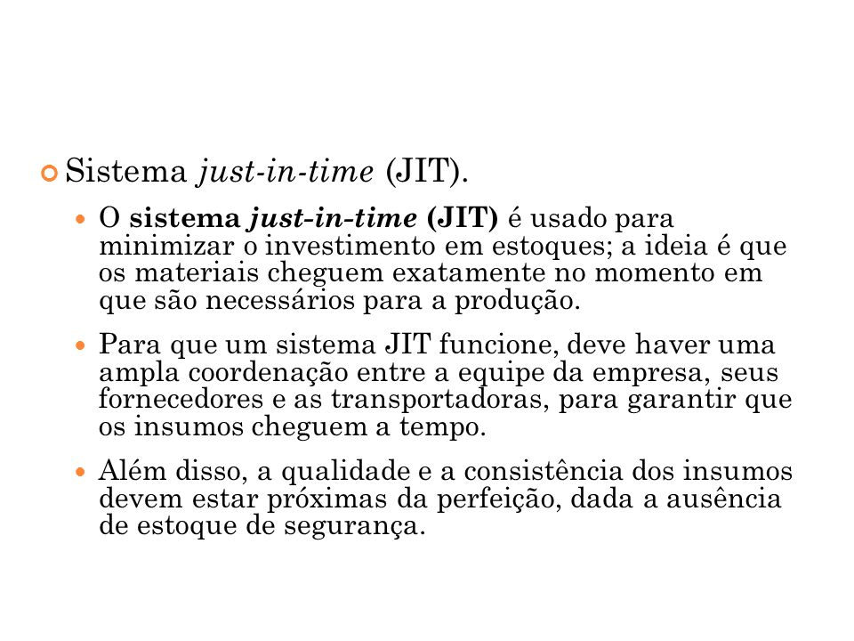 Sistema just-in-time (JIT).