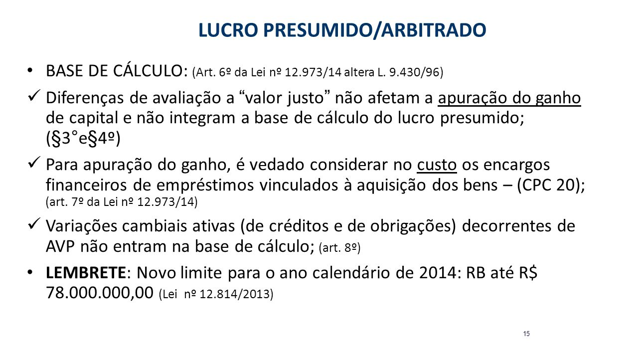LUCRO PRESUMIDO/ARBITRADO