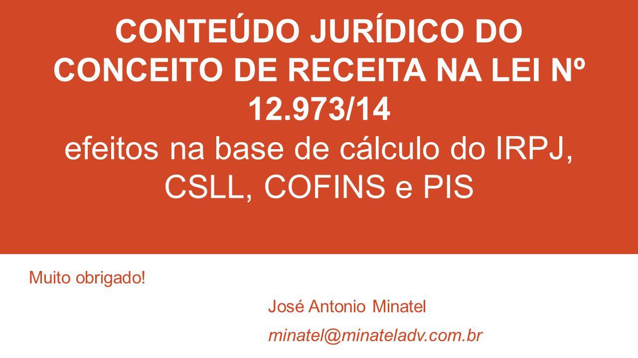 Muito obrigado! José Antonio Minatel minatel@minateladv.com.br