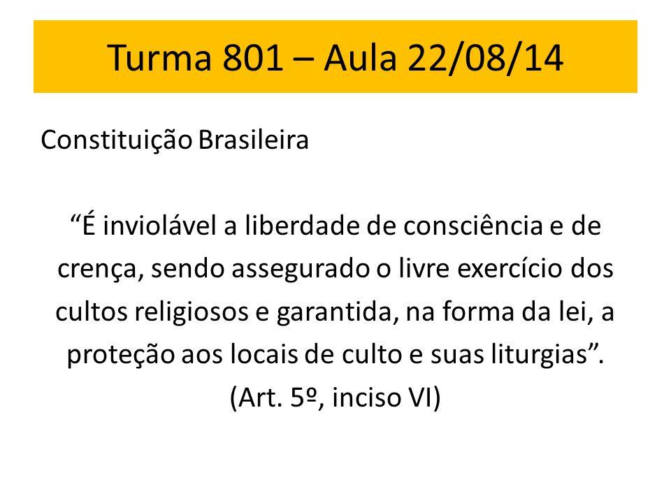Turma 801 – Aula 22/08/14 Constituição Brasileira