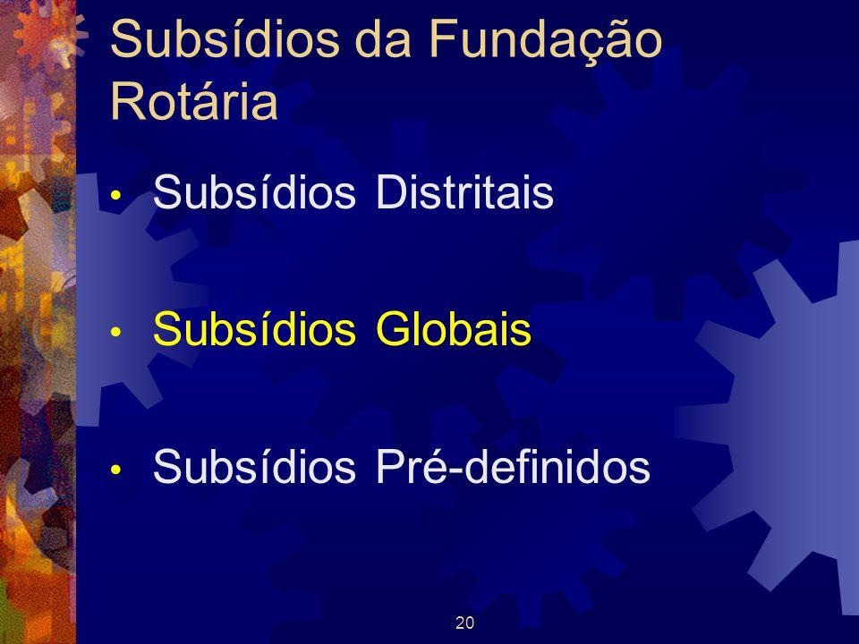 Subsídios da Fundação Rotária