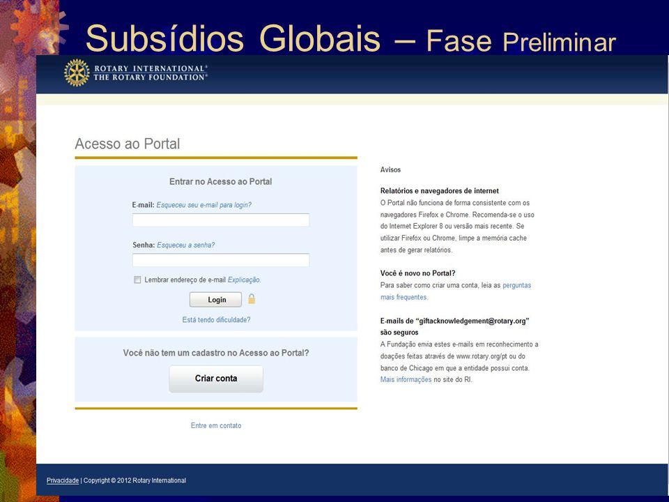 Subsídios Globais – Fase Preliminar