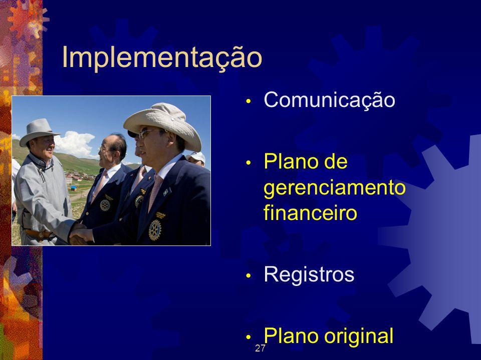 Implementação Comunicação Plano de gerenciamento financeiro Registros