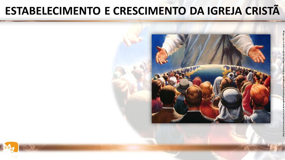 ESTABELECIMENTO E CRESCIMENTO DA IGREJA CRISTÃ
