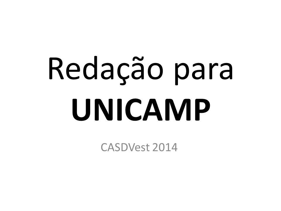 Redação para UNICAMP CASDVest 2014