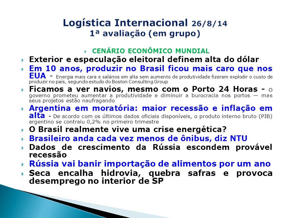 Logística Internacional 26/8/14 1ª avaliação (em grupo)