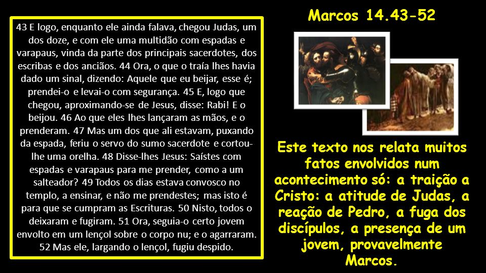 Marcos 14.43-52