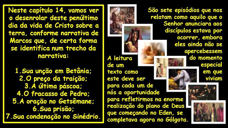 7.Sua condenação no Sinédrio.