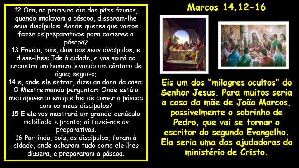 Marcos 14.12-16