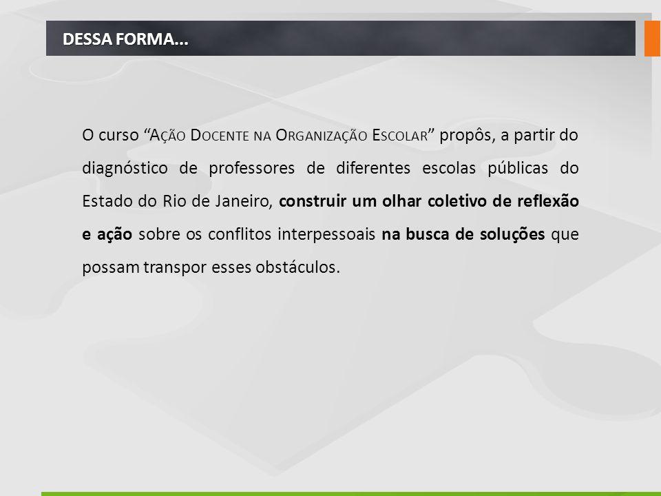 DESSA FORMA...