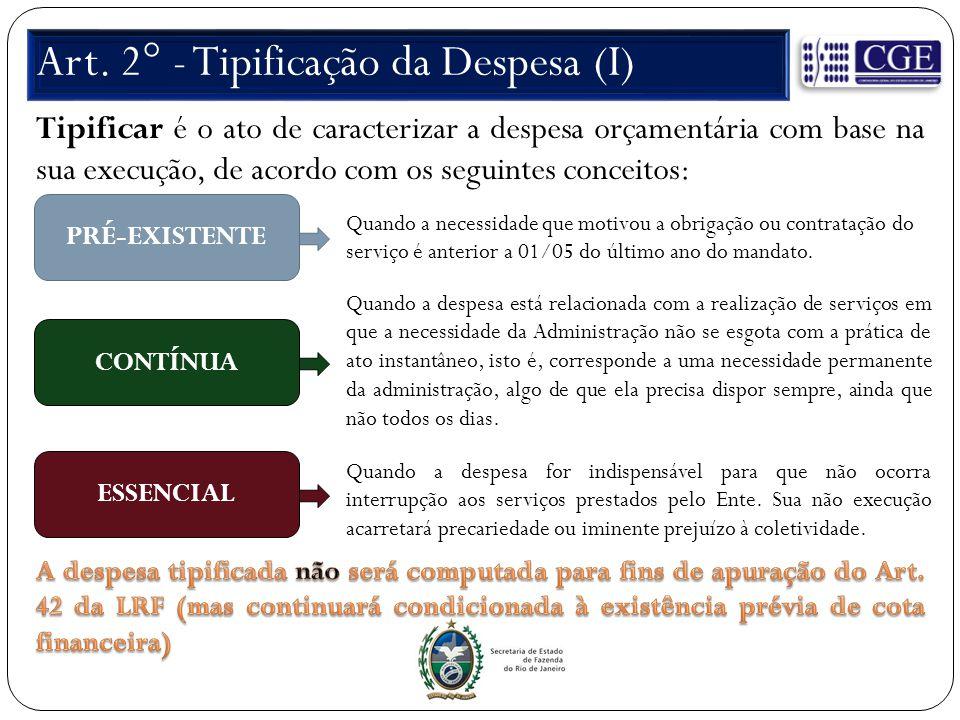 Art. 2° - Tipificação da Despesa (I)
