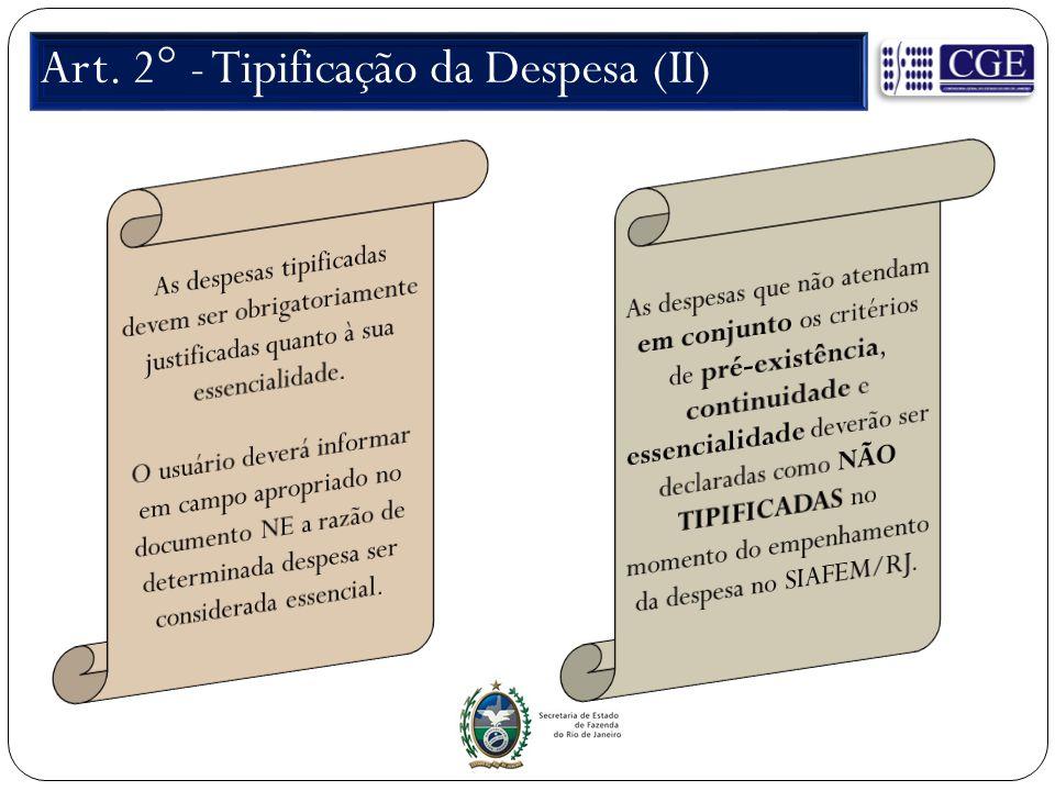 Art. 2° - Tipificação da Despesa (II)