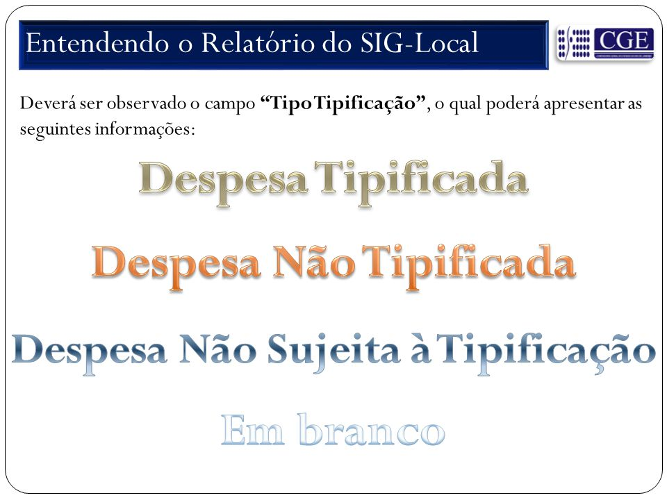 Entendendo o Relatório do SIG-Local