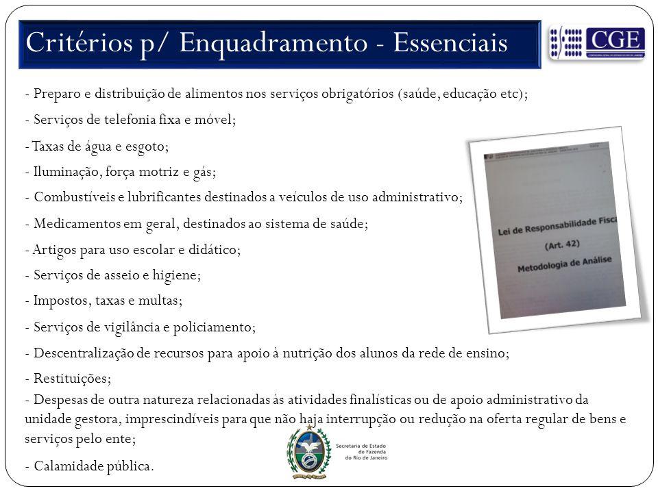Critérios p/ Enquadramento - Essenciais