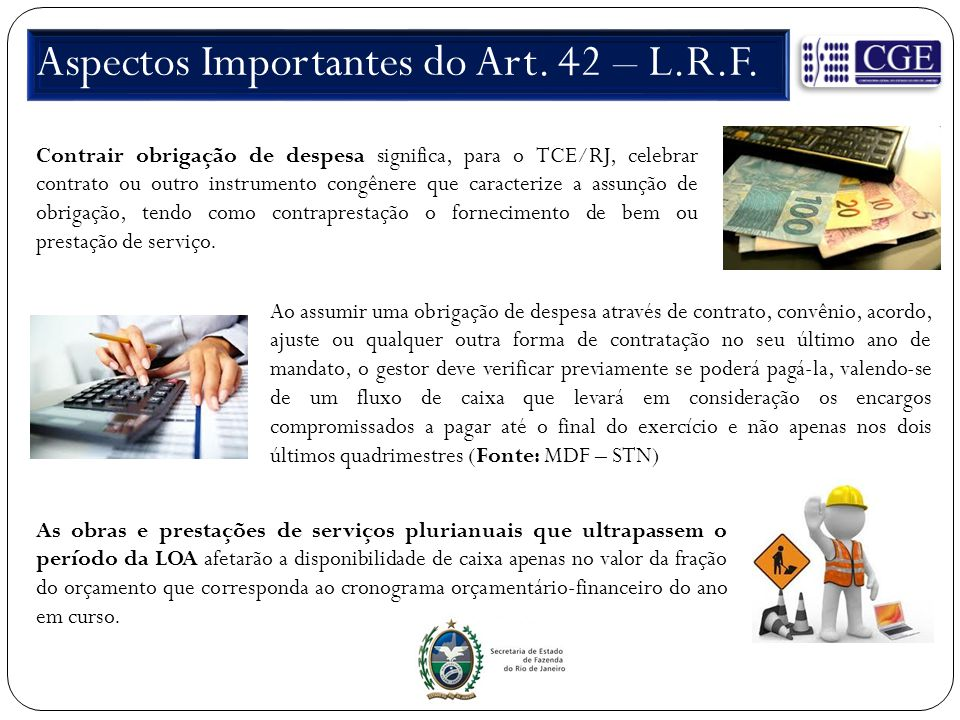 Aspectos Importantes do Art. 42 – L.R.F.