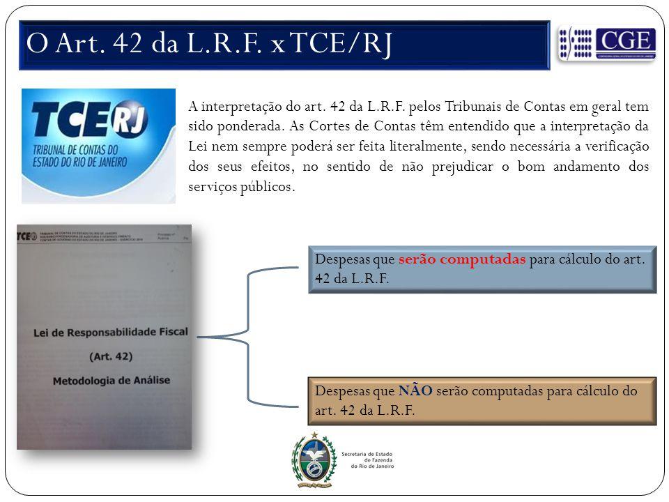 O Art. 42 da L.R.F. x TCE/RJ