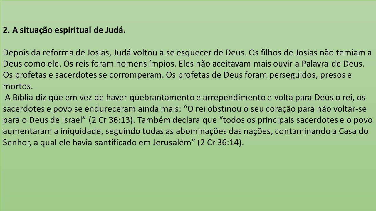 2. A situação espiritual de Judá.
