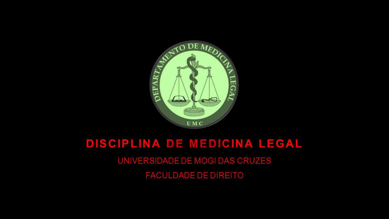 DISCIPLINA DE MEDICINA LEGAL
