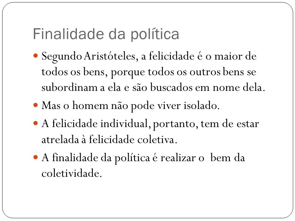 Finalidade da política