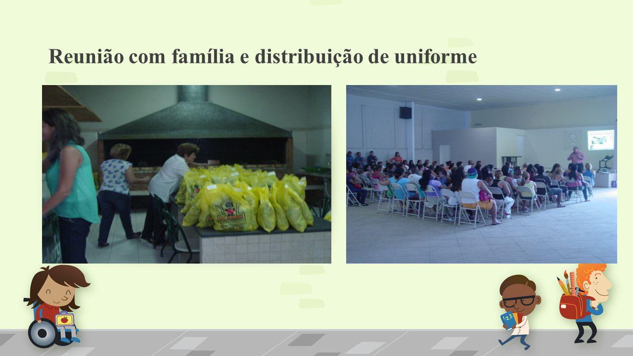 Reunião com família e distribuição de uniforme