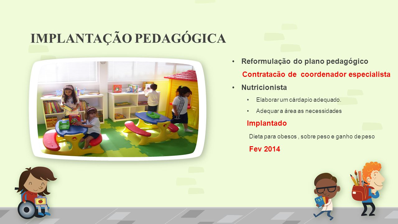 IMPLANTAÇÃO PEDAGÓGICA