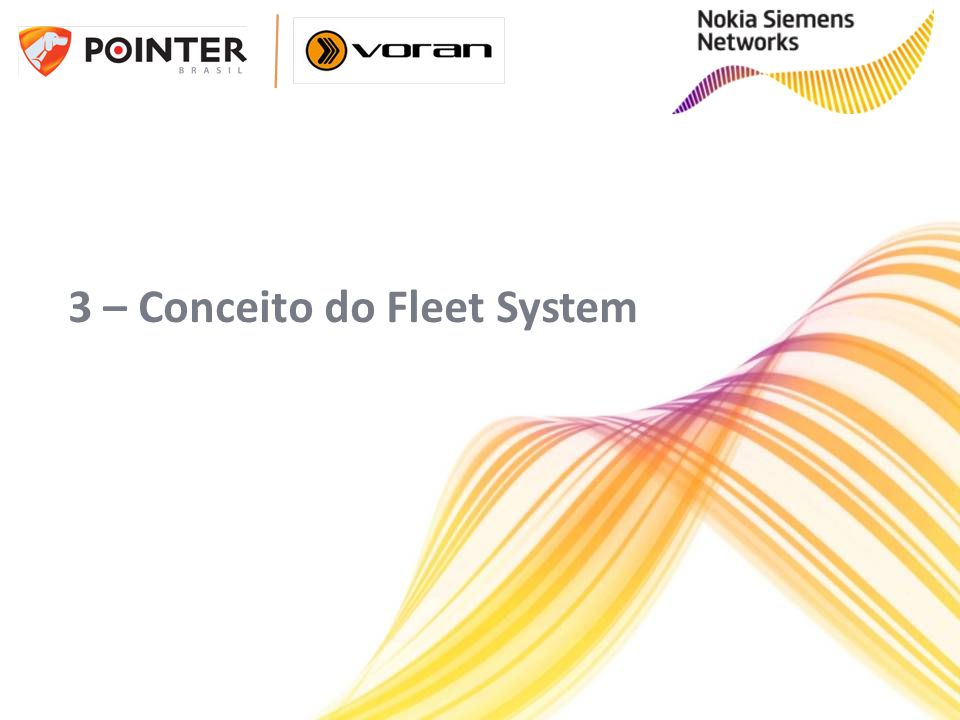 3 – Conceito do Fleet System
