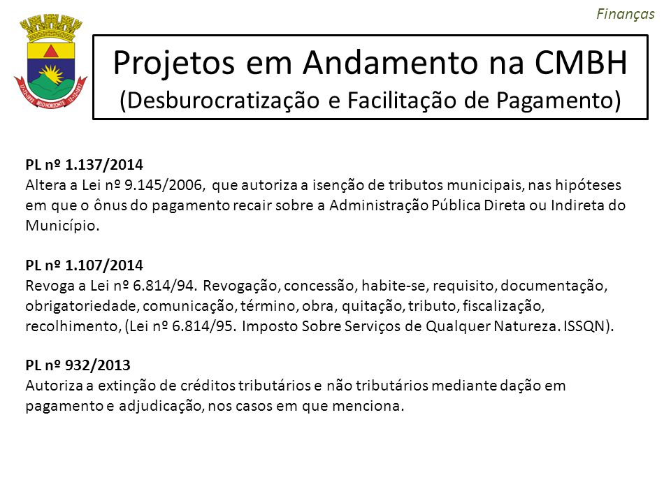 Projetos em Andamento na CMBH (Desburocratização e Facilitação de Pagamento)