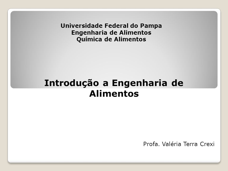 Introdução a Engenharia de Alimentos