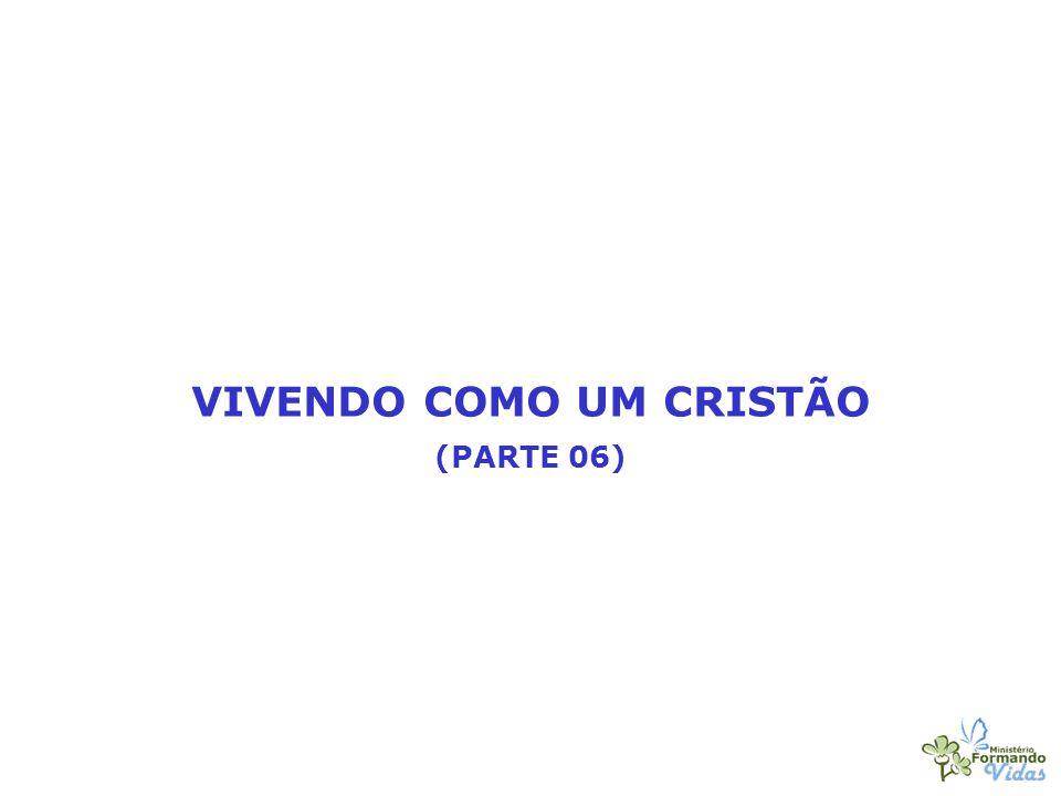 VIVENDO COMO UM CRISTÃO