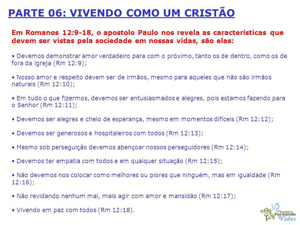 PARTE 06: VIVENDO COMO UM CRISTÃO