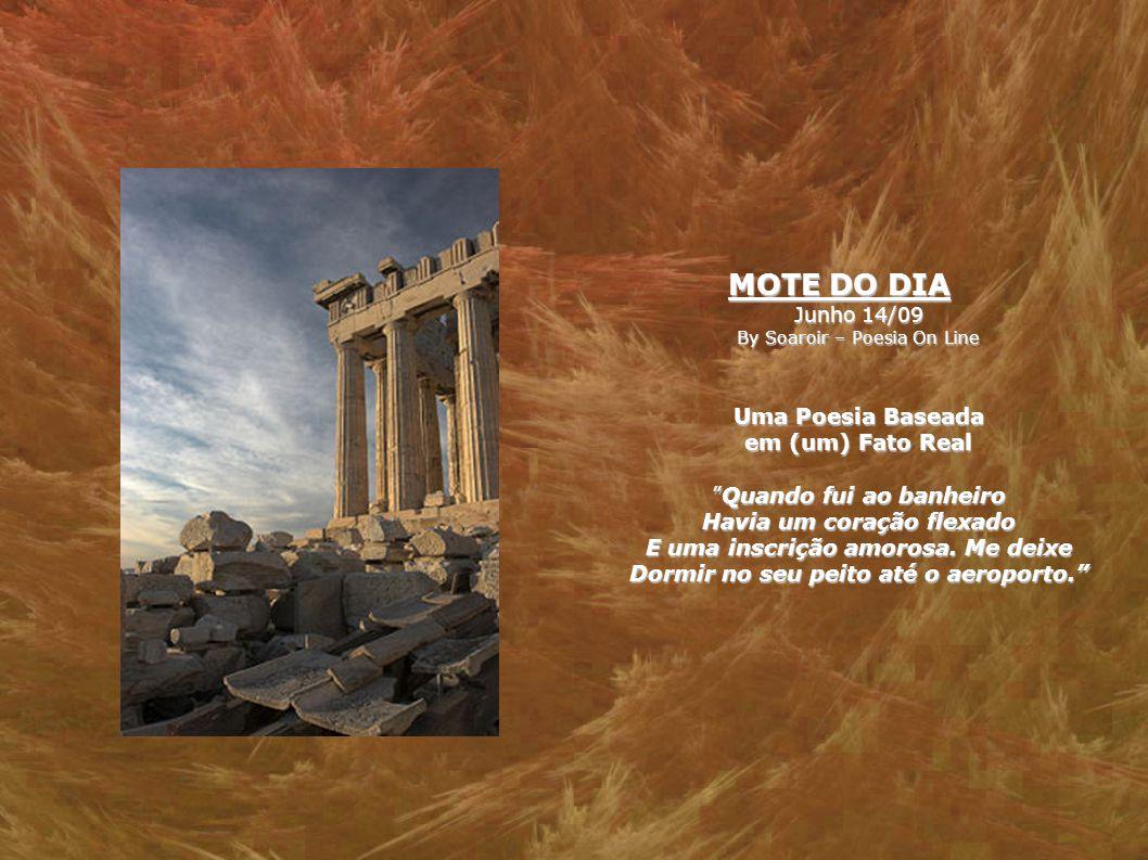 MOTE DO DIA Junho 14/09 By Soaroir – Poesia On Line