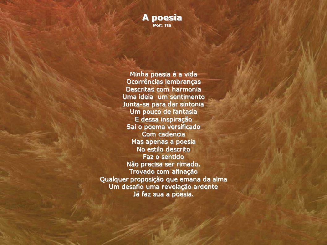 A poesia Por: Tta