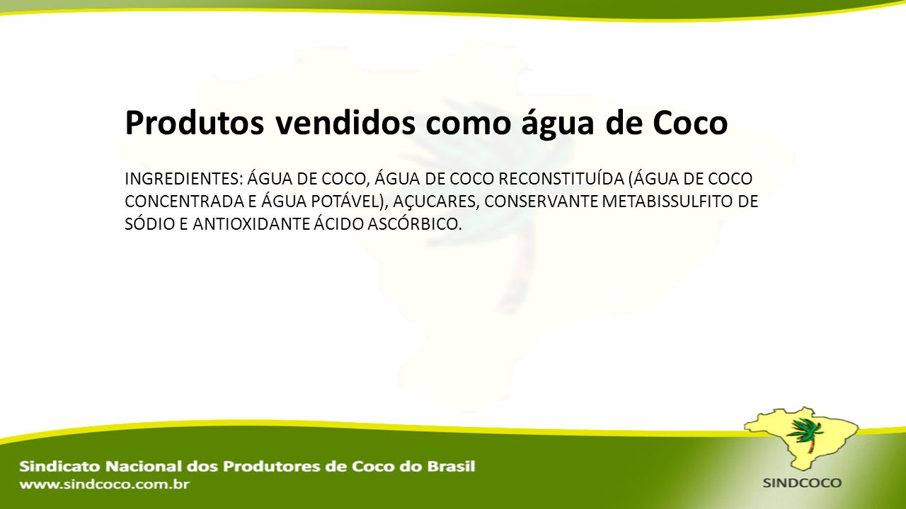 Produtos vendidos como água de Coco