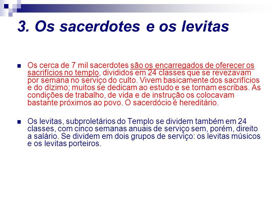 3. Os sacerdotes e os levitas