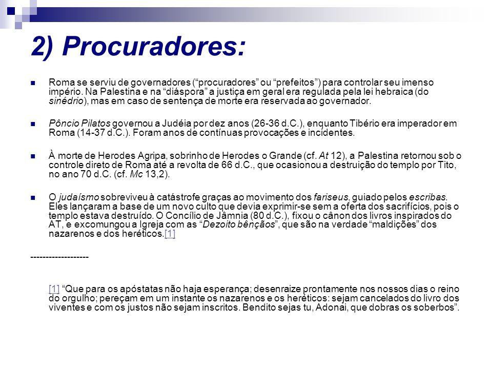 2) Procuradores: